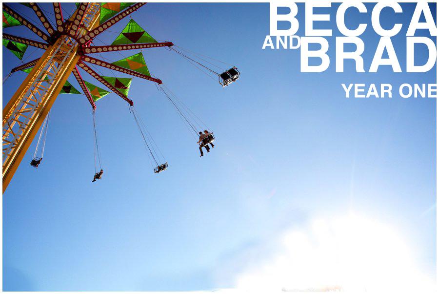 Becca & Brad | Year 1