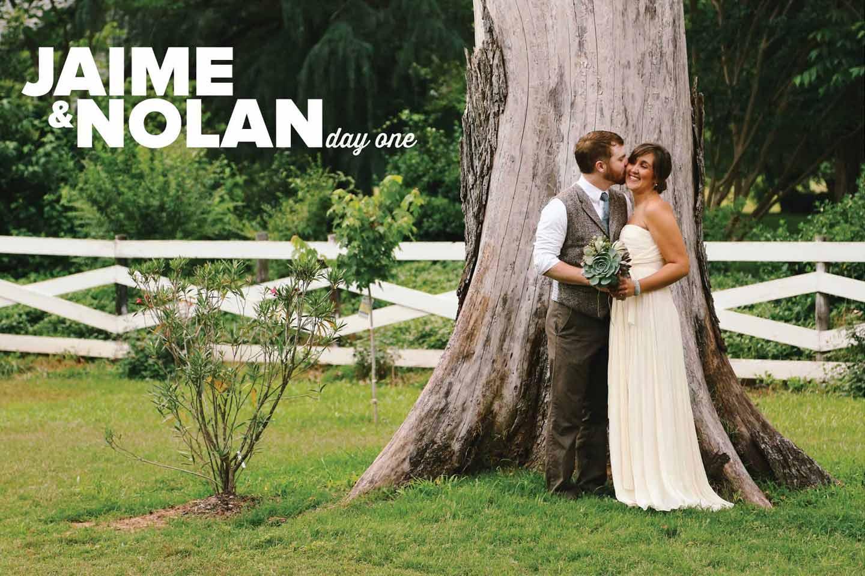 Jaime & Nolan | Day One