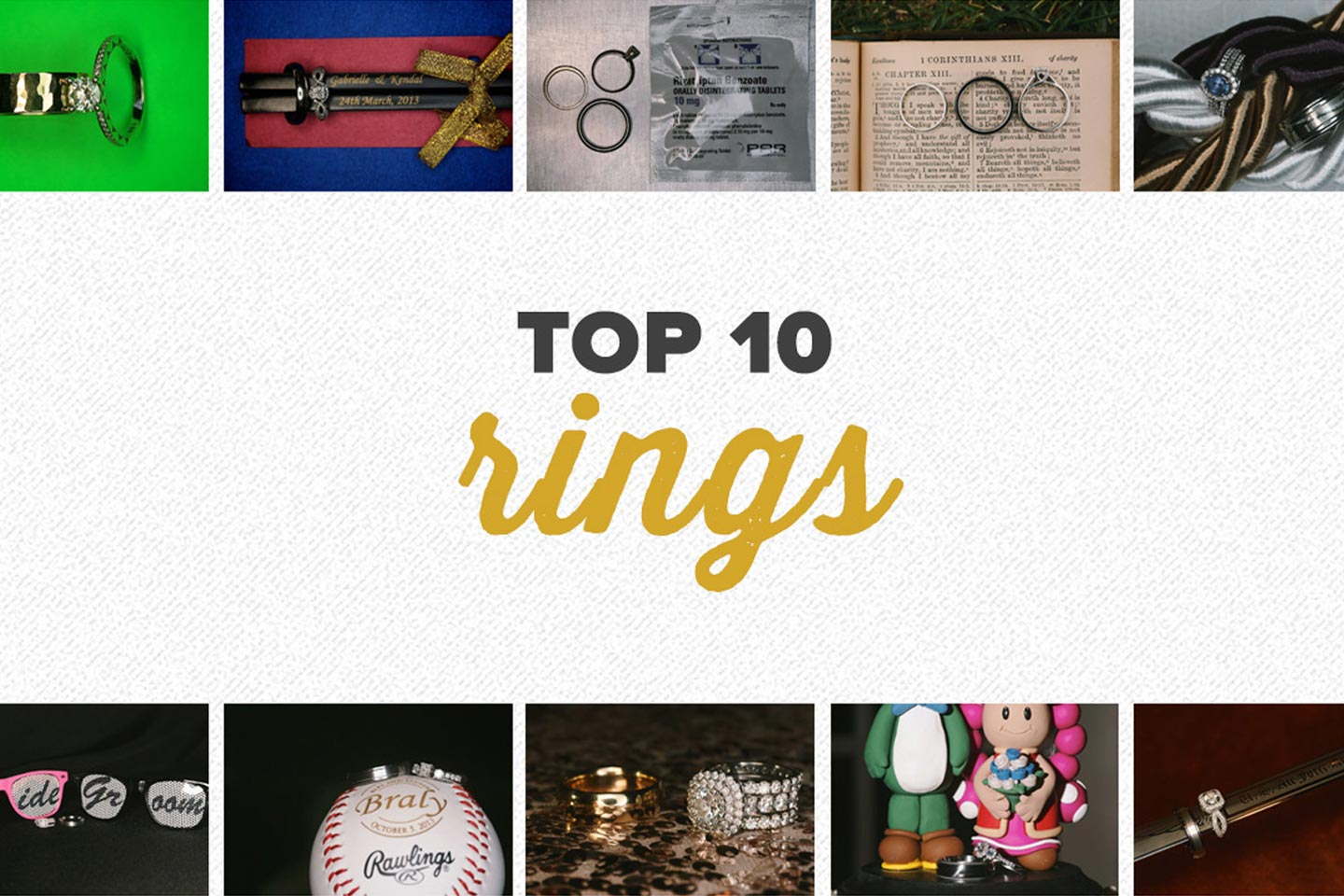 11815Top 10 2013 | Ring Photos